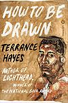 How to be Drawn - Terrance Hayes