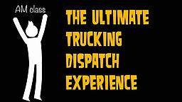 Dispatch AM BootCamp (April Edition) Dispatch your trucks more efficiently