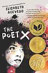 The Poet X - Winner of the National Book Award for Young People's Literature, the Michael L. Printz Award, and the Pura Belpré Award! Library Bound Hardcover
