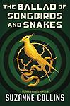 The Ballad of Songbirds and Snakes (A Hunger Games Novel) - Publisher and VLB Library Bound copies available MINIMUM ORDER OF 25 COPIES; ADDITIONAL DISCOUNTS BEGIN AT 100 COPIES