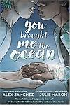 You Brought Me The Ocean - MINIMUM 25 COPIES THIS TITLE