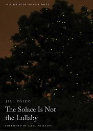 The Solace is not the Lullaby Jill Osier