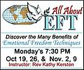 EFT Emotional Freedom Technique - ZOOM Classes - EFT… Emotional Freedom Technique Monday's, October 19, 26, and Nov 2, 9. at 7:30 PM with Rev. Kathy Kerston