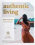 Authentic Living - by Candace Cameron Bure. What if reading the Bible wasn't overwhelming but life changing?