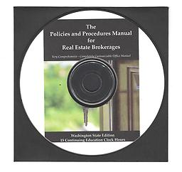 WA State policies and Procedures Manual -No Clock Hours he Policies and Procedures Manual For Real Estate Brokerages- See complete description on our Real Estate Policies and Procedures page.